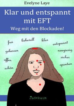 Klar und entspannt mit EFT